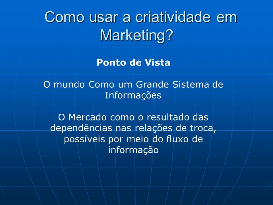 Como usar a criatividade em Marketing