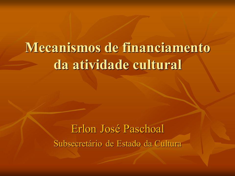 Mecanismos de financiamento da atividade cultural