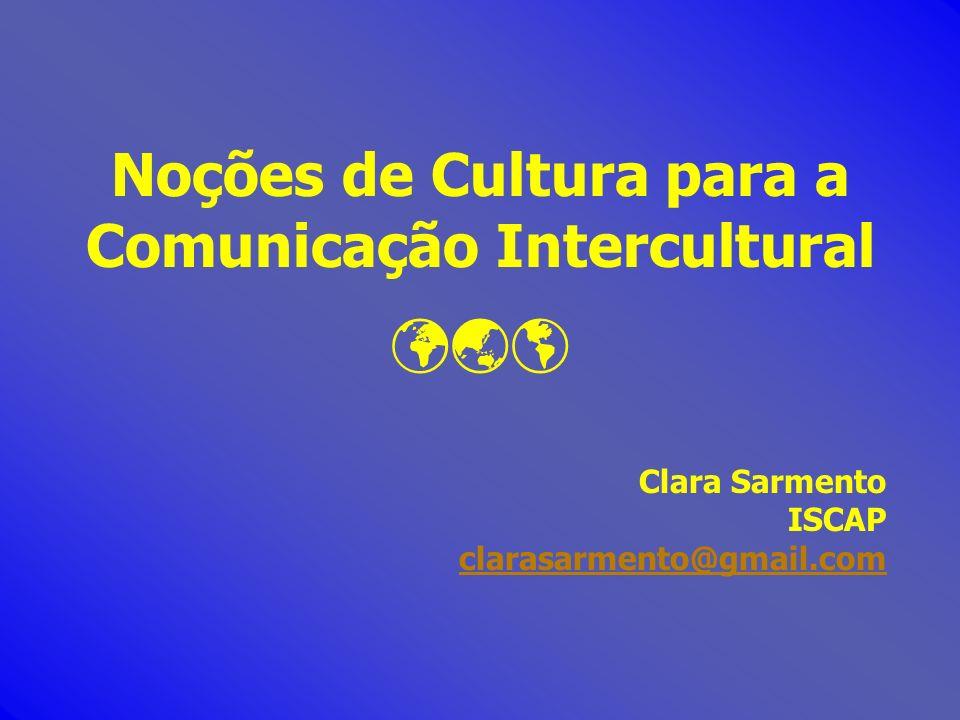 Noções de Cultura para a Comunicação Intercultural