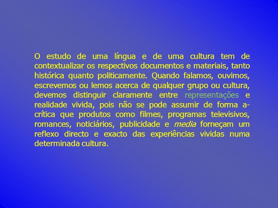 O estudo de uma língua e de uma cultura tem de contextualizar os respectivos documentos e materiais, tanto histórica quanto politicamente.