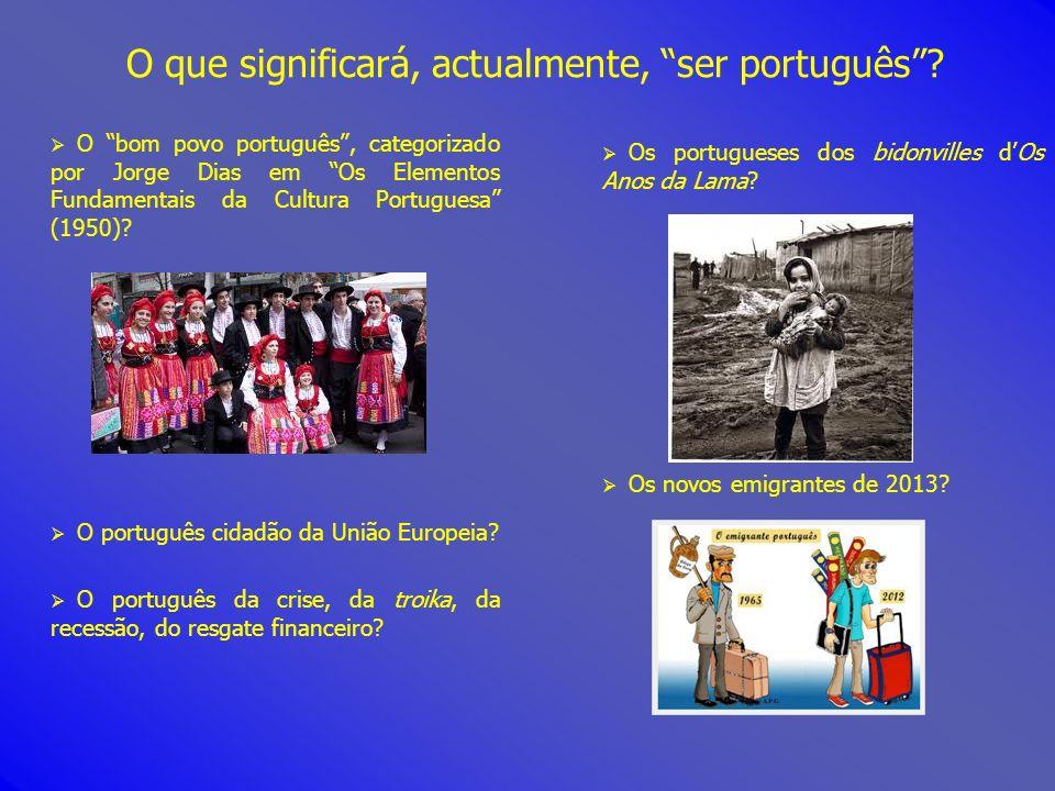 O que significará, actualmente, ser português