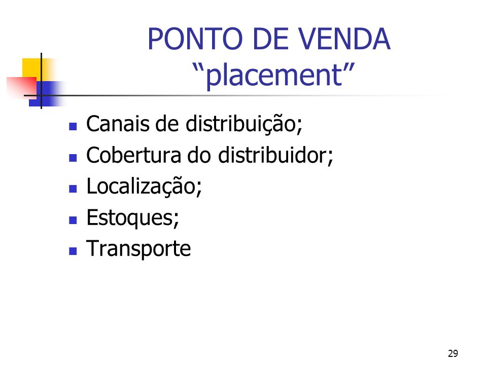 PONTO DE VENDA placement
