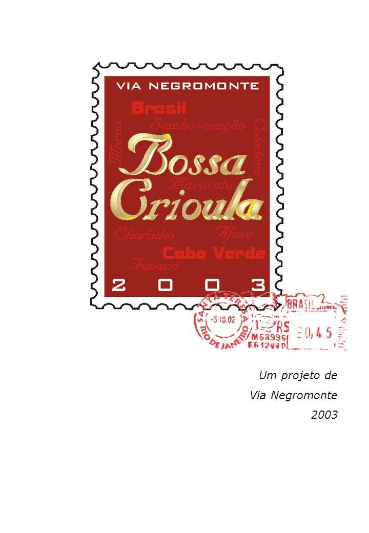 Um projeto de Via Negromonte 2003