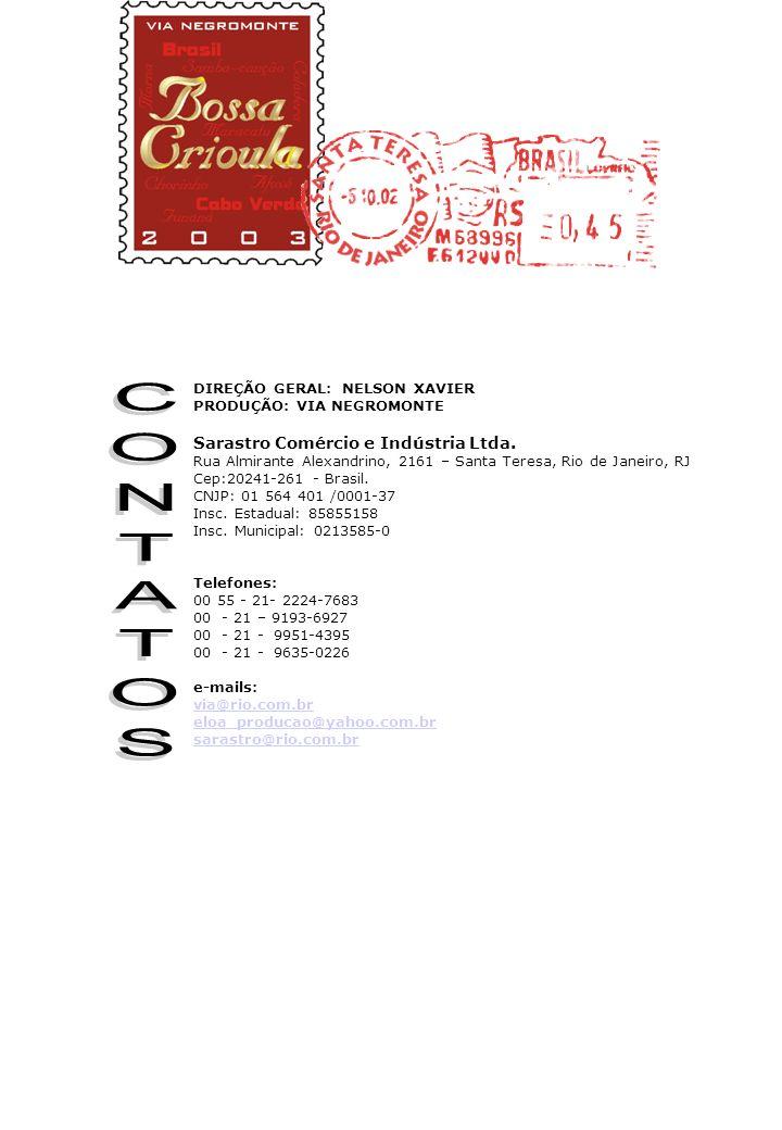 CONTATOS Sarastro Comércio e Indústria Ltda.