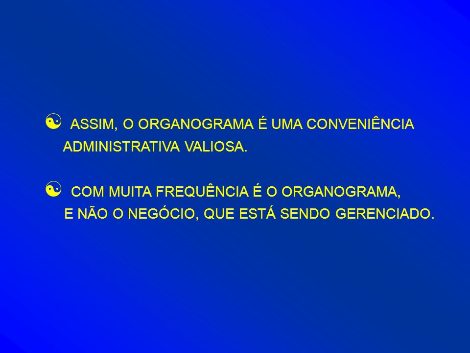 ASSIM, O ORGANOGRAMA É UMA CONVENIÊNCIA