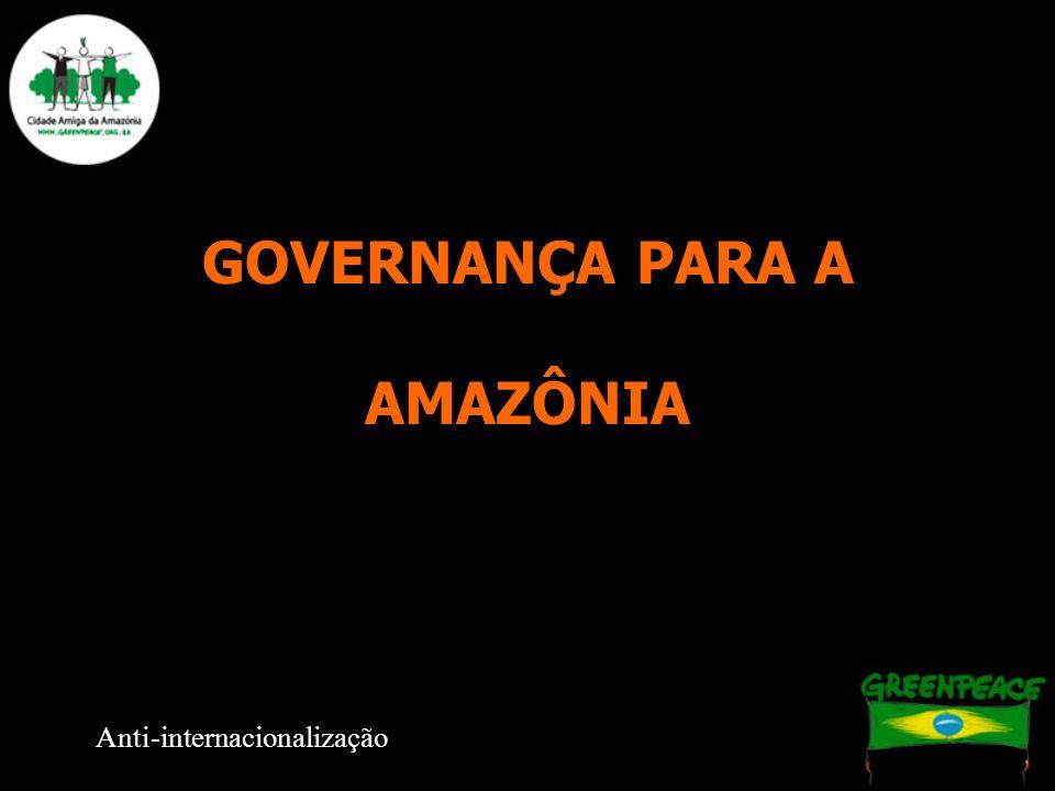 GOVERNANÇA PARA A AMAZÔNIA