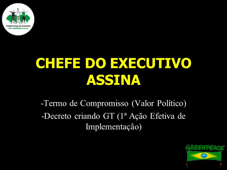 CHEFE DO EXECUTIVO ASSINA