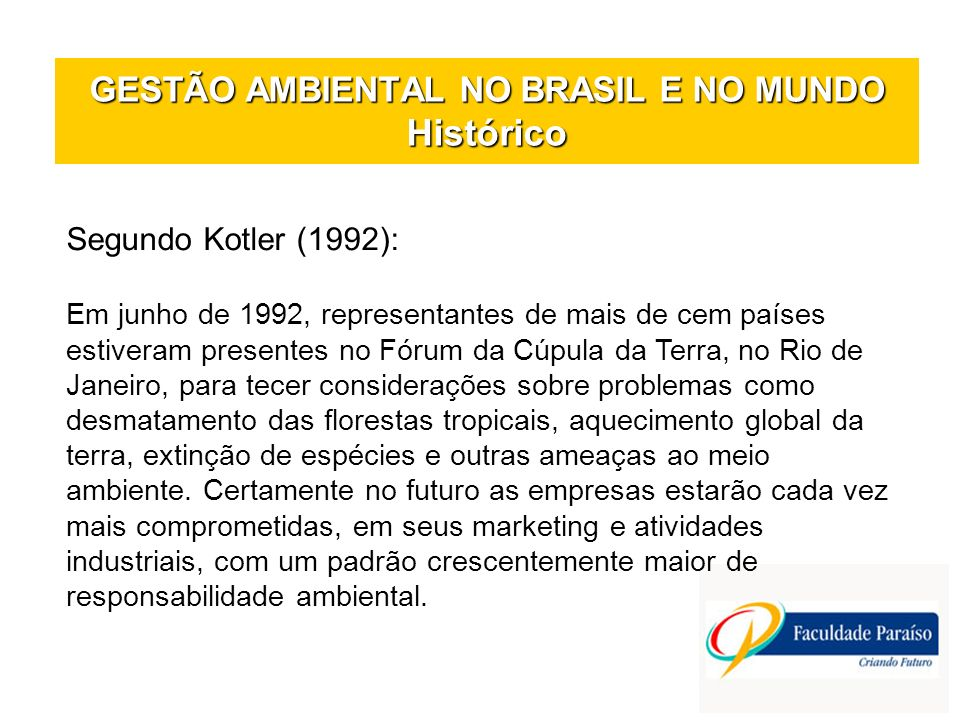 GESTÃO AMBIENTAL NO BRASIL E NO MUNDO Histórico