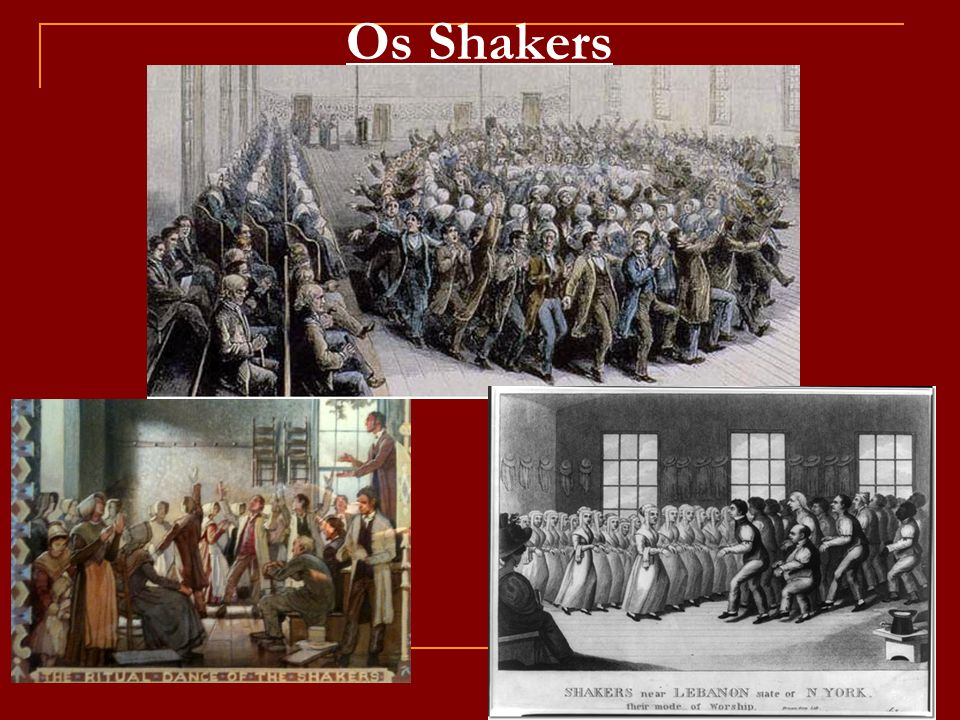 Os Shakers