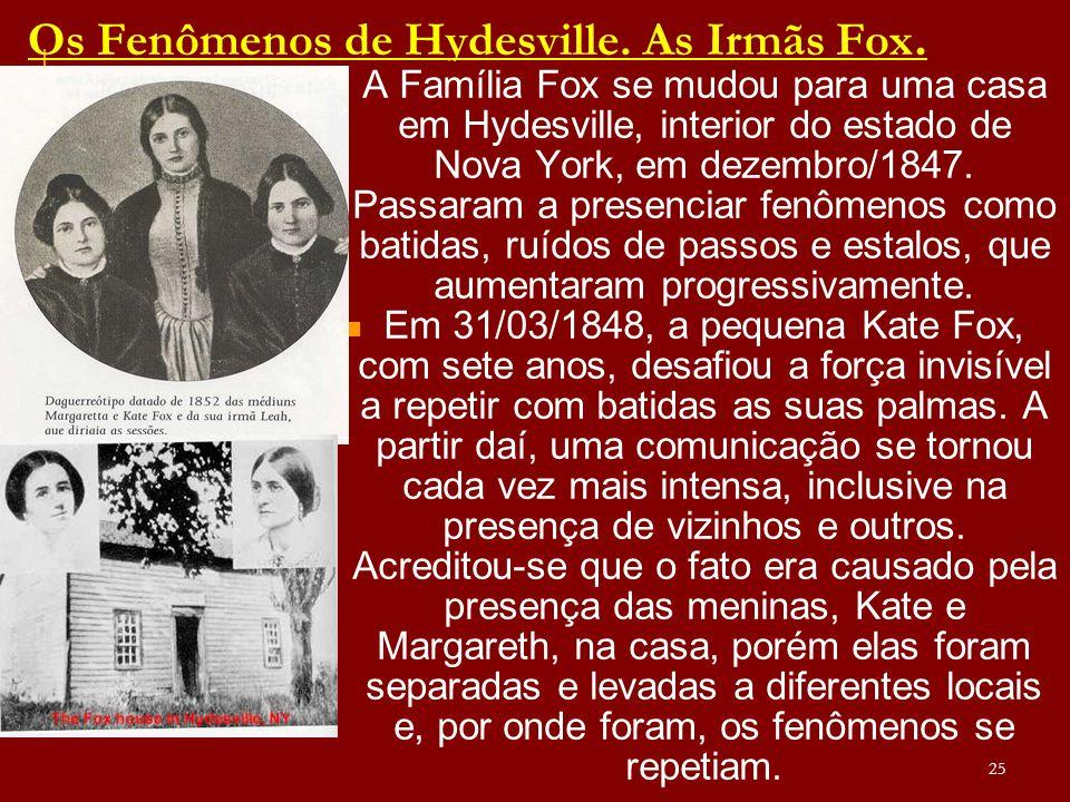 Os Fenômenos de Hydesville. As Irmãs Fox.
