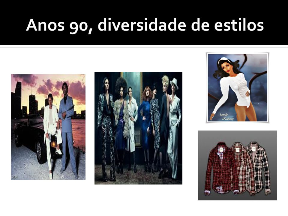 Anos 90, diversidade de estilos