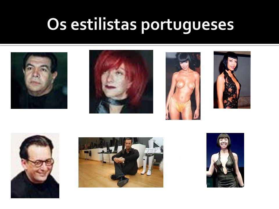 Os estilistas portugueses