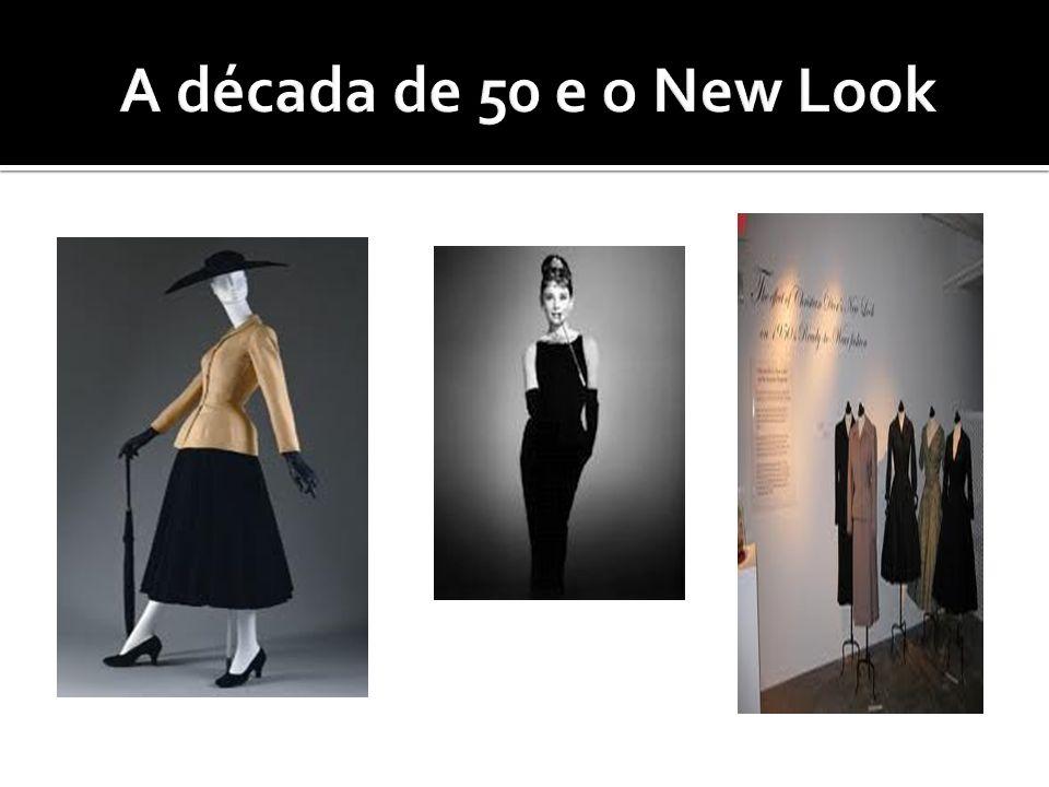 A década de 50 e o New Look