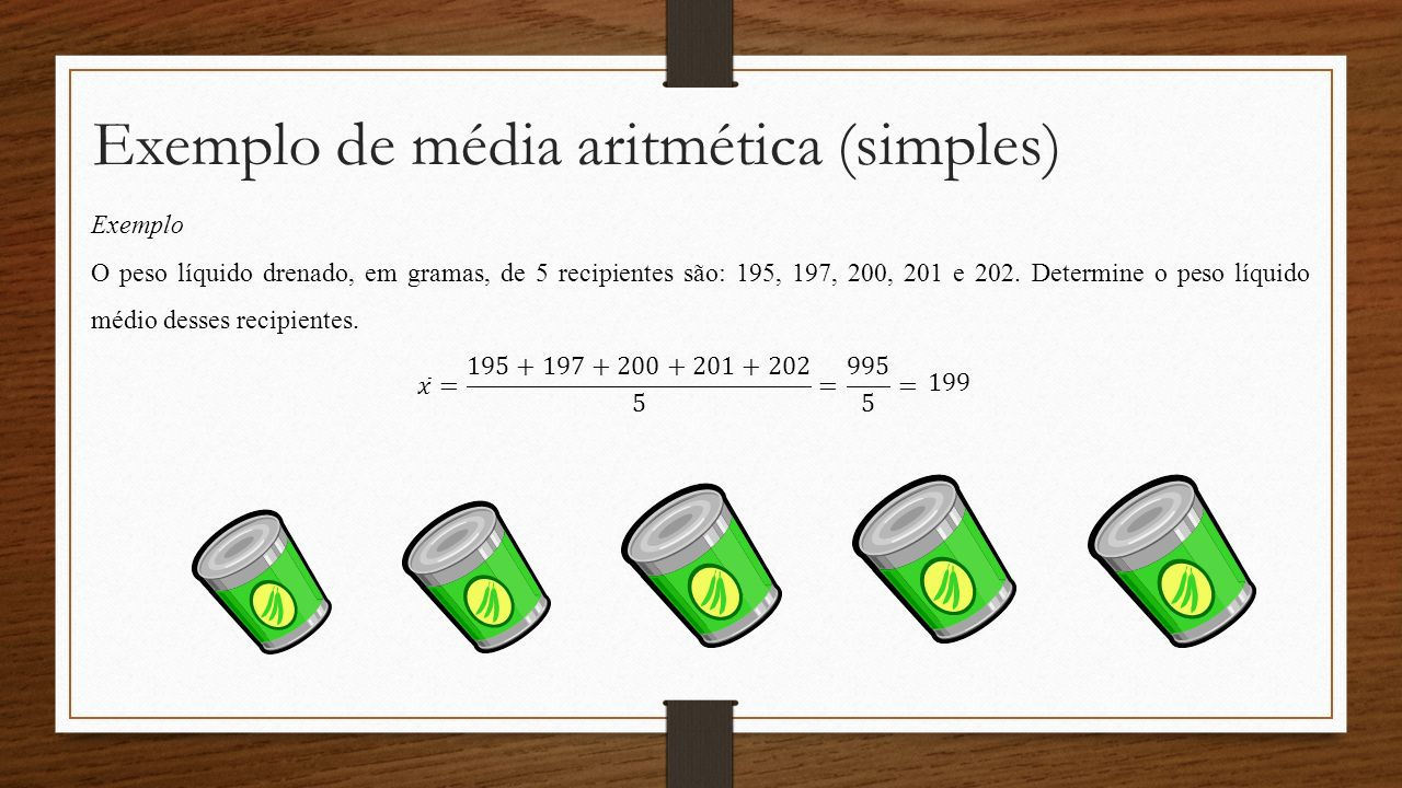 Exemplo de média aritmética (simples)