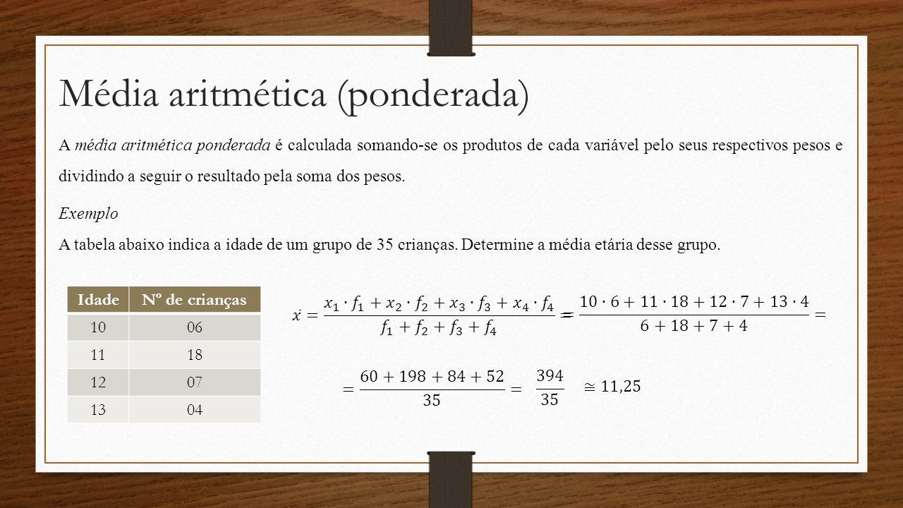 Média aritmética (ponderada)