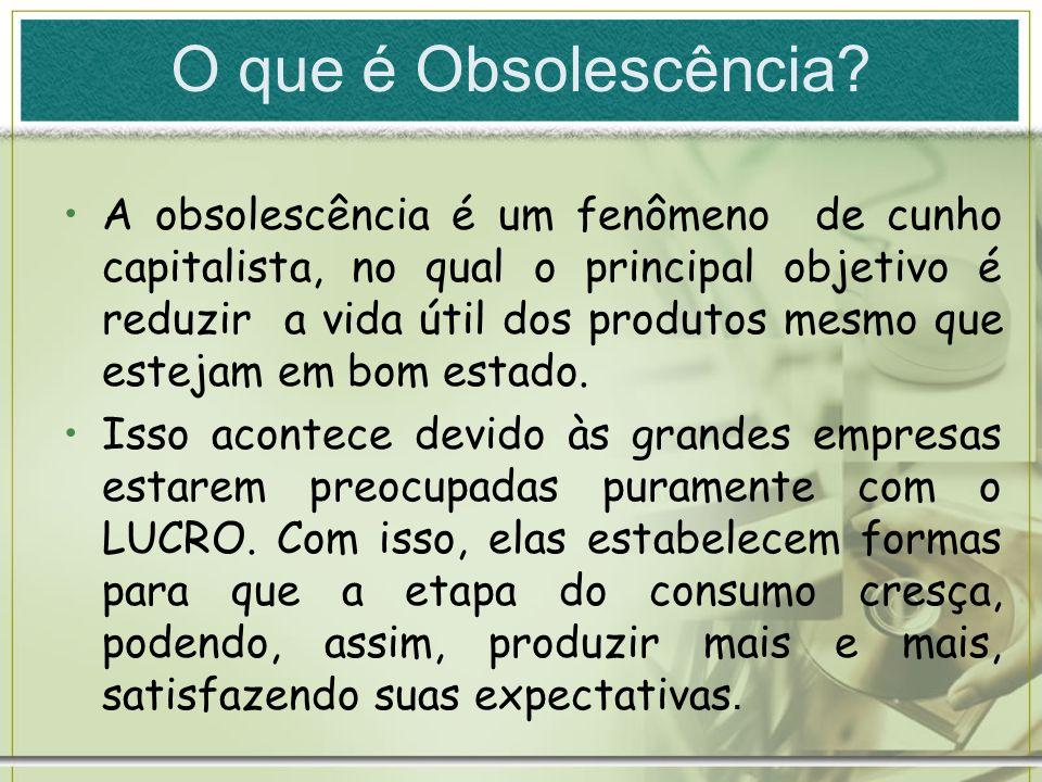O que é Obsolescência