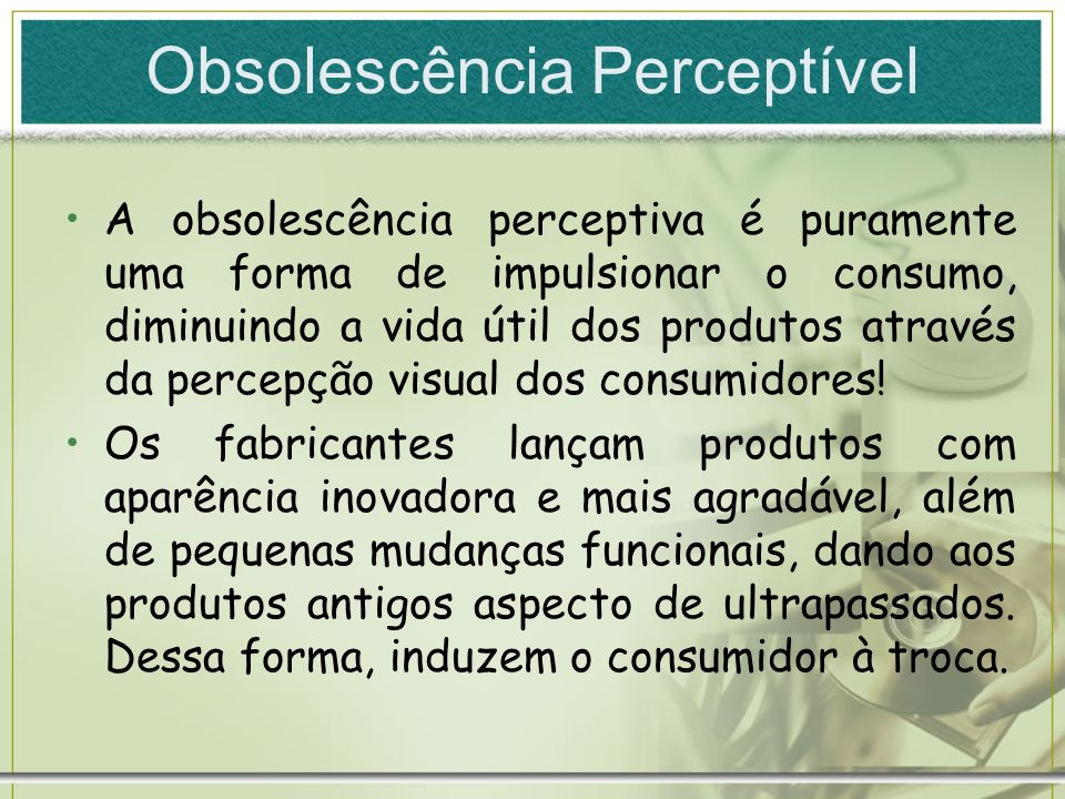 Obsolescência Perceptível