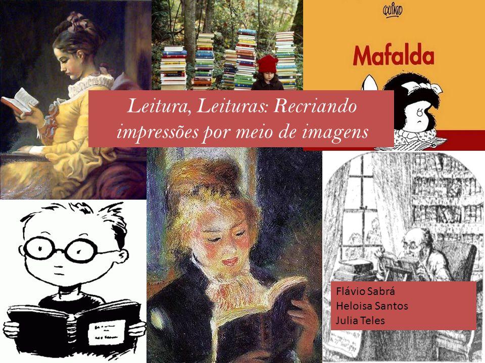 Leitura, Leituras: Recriando impressões por meio de imagens