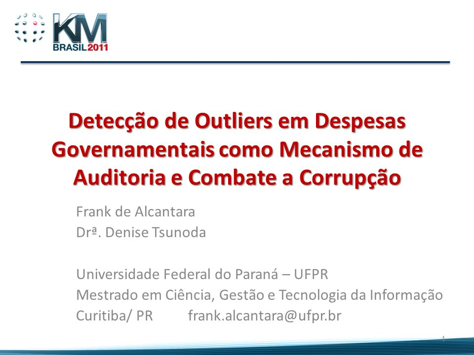 Detecção de Outliers em Despesas Governamentais como Mecanismo de Auditoria e Combate a Corrupção