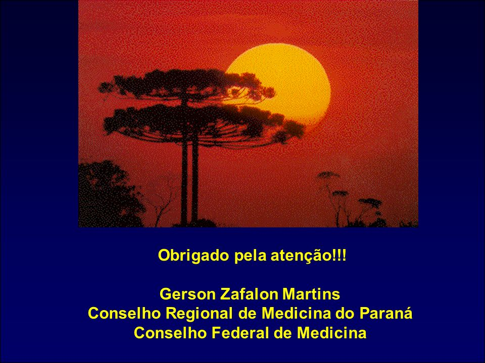 Gerson Zafalon Martins Conselho Regional de Medicina do Paraná