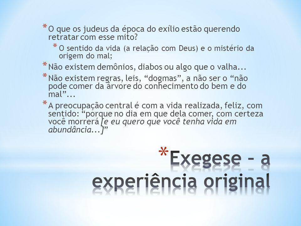 Exegese – a experiência original