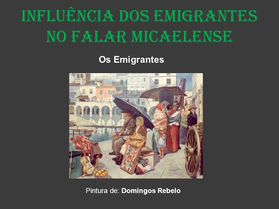 Influência dos Emigrantes no falar micaelense