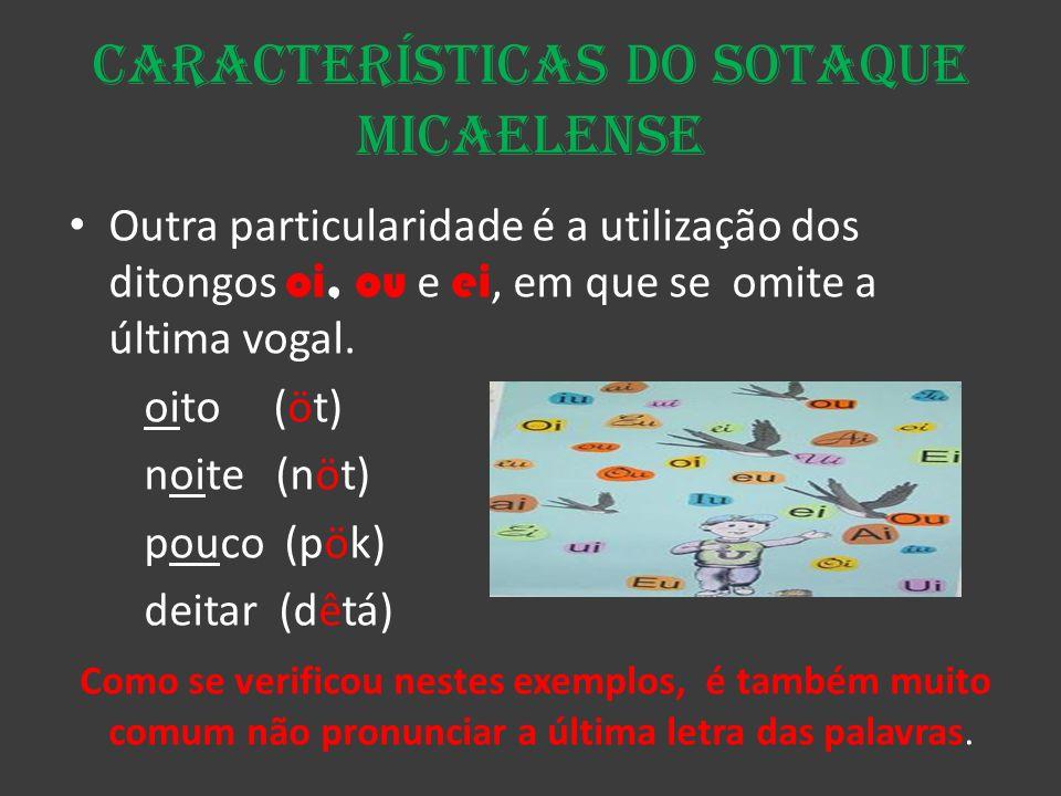 Características do sotaque micaelense