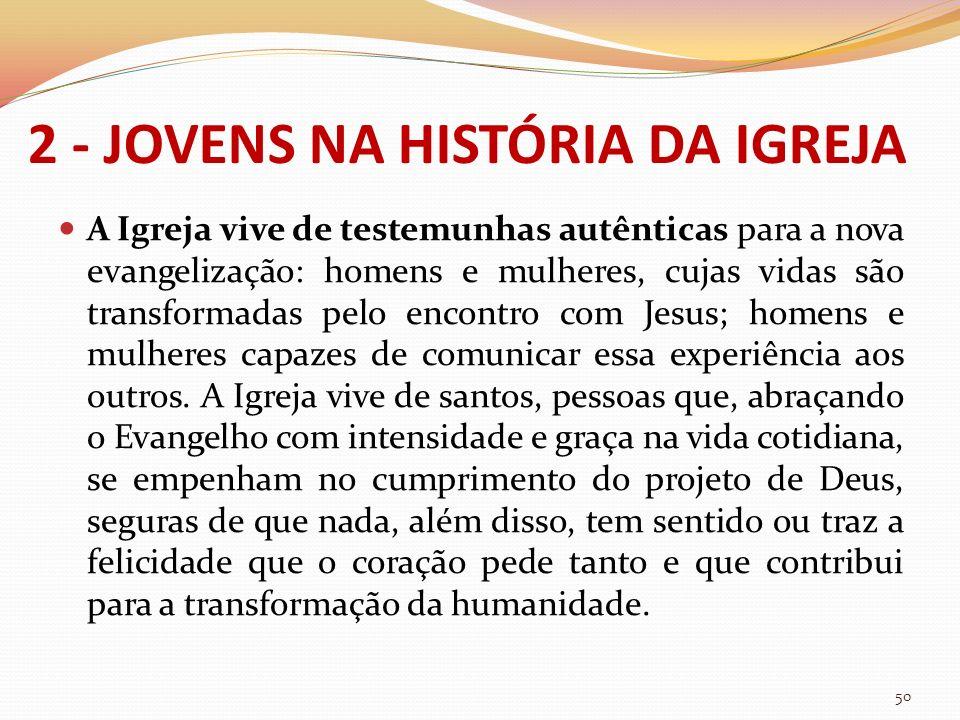 2 - JOVENS NA HISTÓRIA DA IGREJA