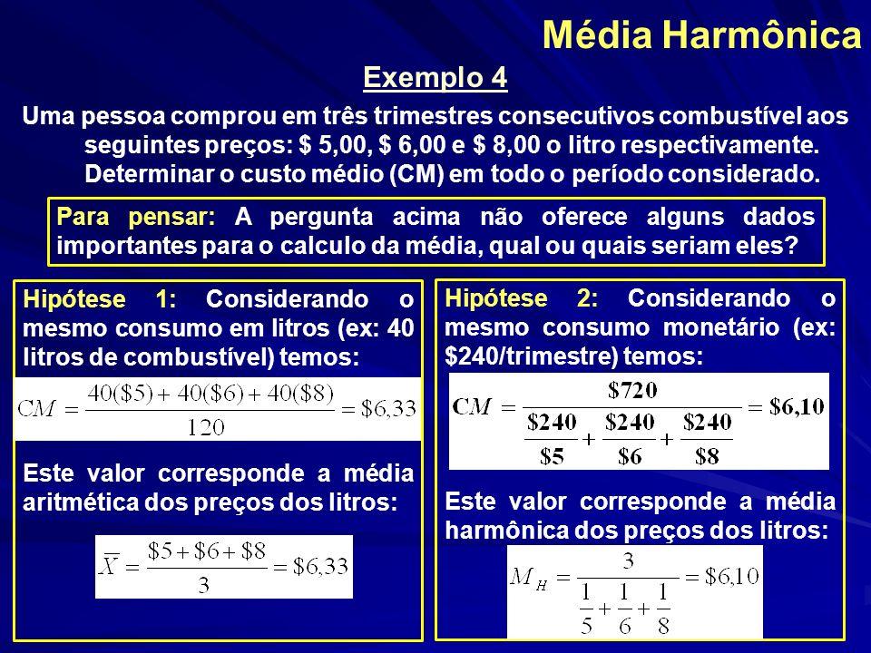 Média Harmônica Exemplo 4