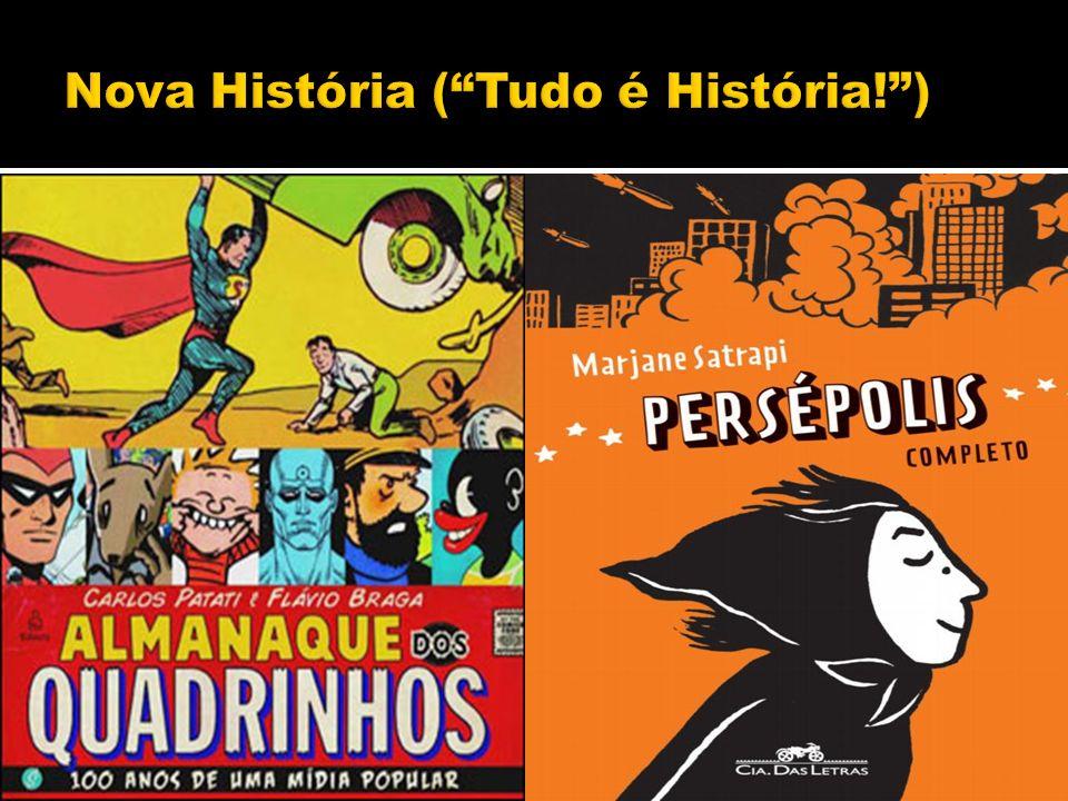 Nova História ( Tudo é História! )