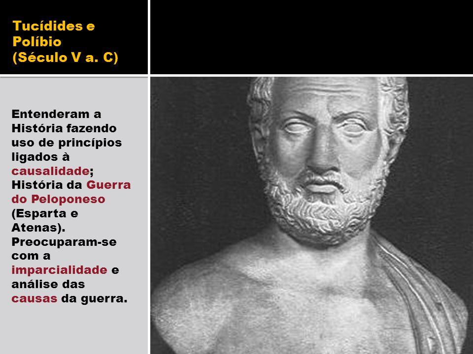 Tucídides e Políbio (Século V a. C)