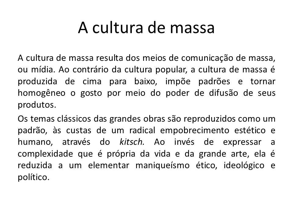A cultura de massa
