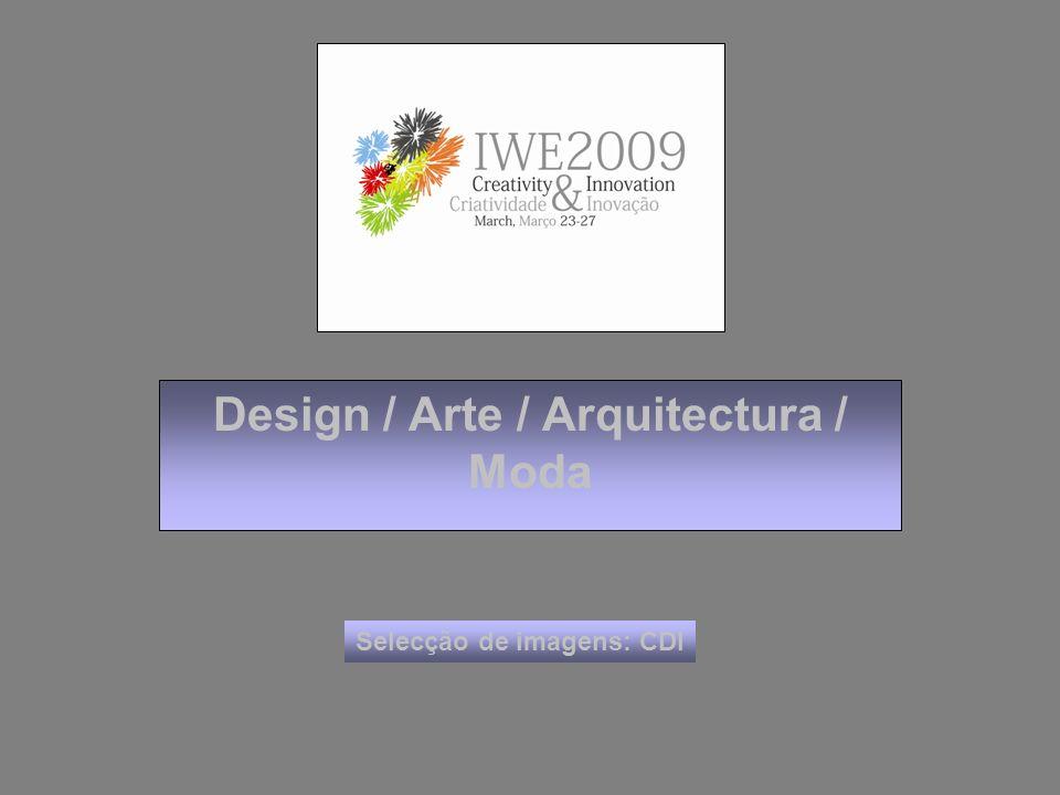 Design / Arte / Arquitectura / Moda