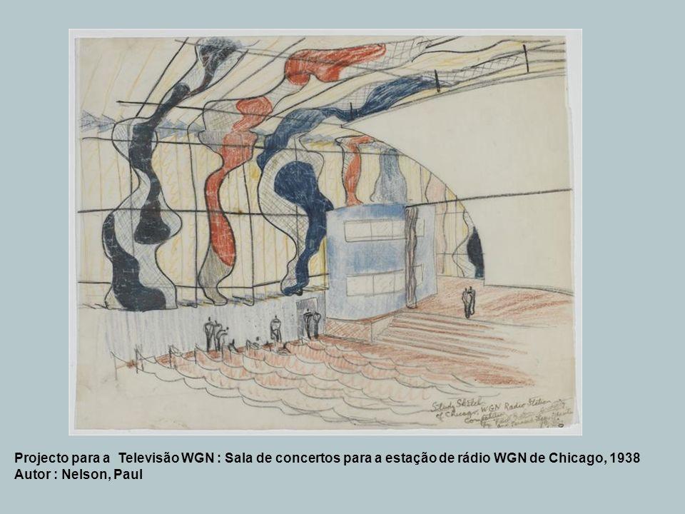 Projecto para a Televisão WGN : Sala de concertos para a estação de rádio WGN de Chicago, 1938