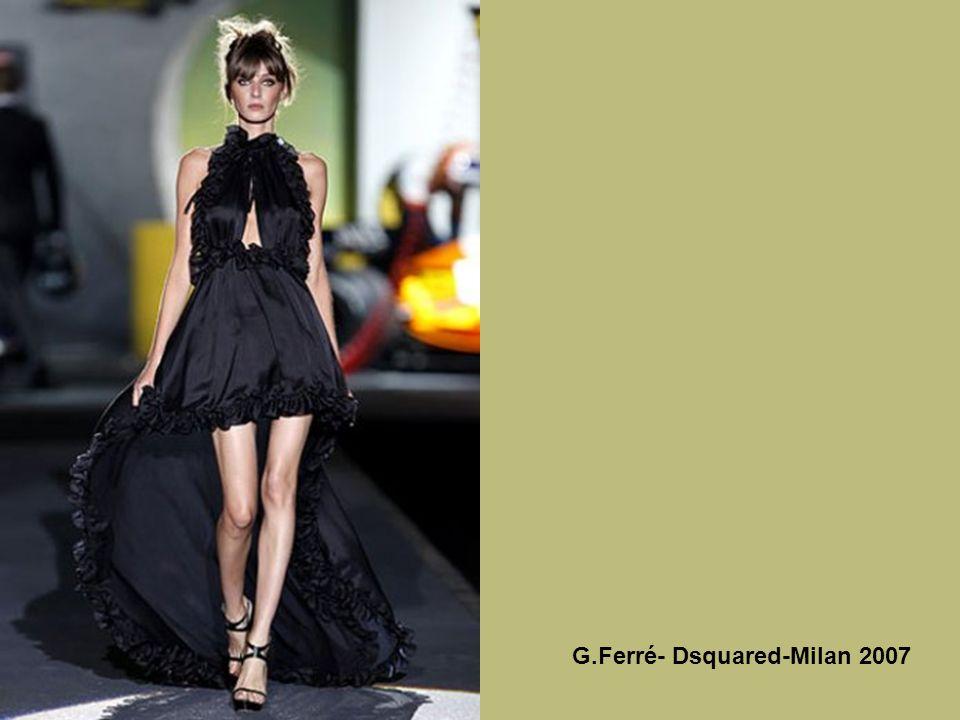 G.Ferré- Dsquared-Milan 2007