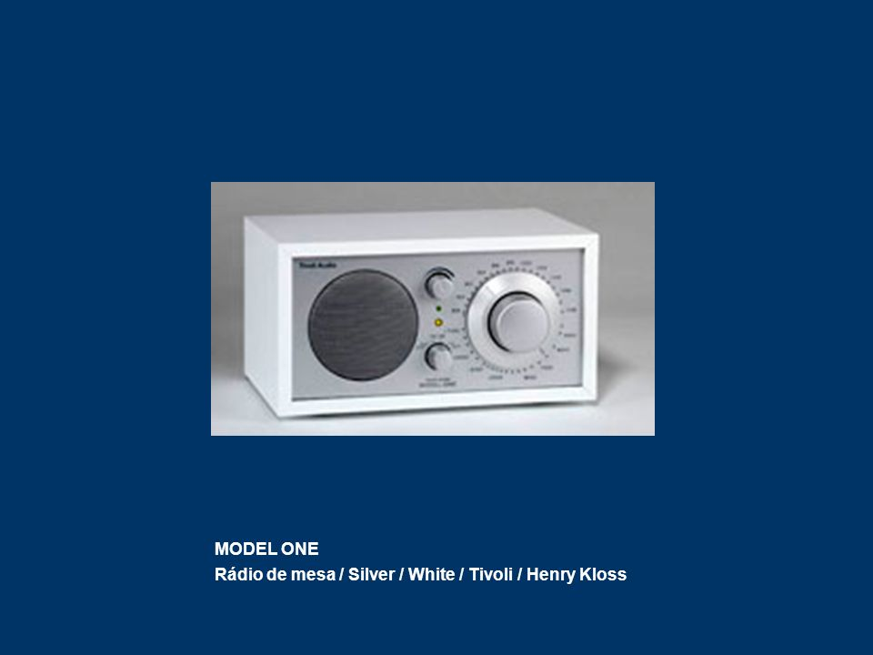 MODEL ONE Rádio de mesa / Silver / White / Tivoli / Henry Kloss