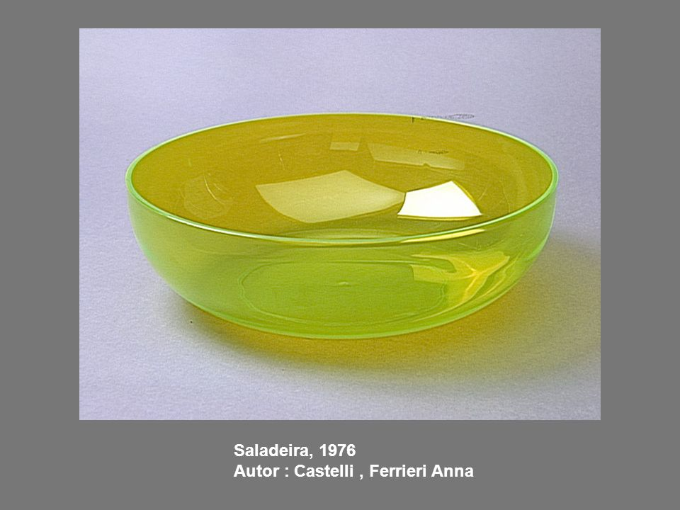 Saladeira, 1976 Autor : Castelli , Ferrieri Anna