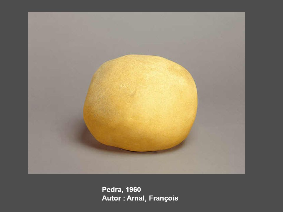 Pedra, 1960 Autor : Arnal, François