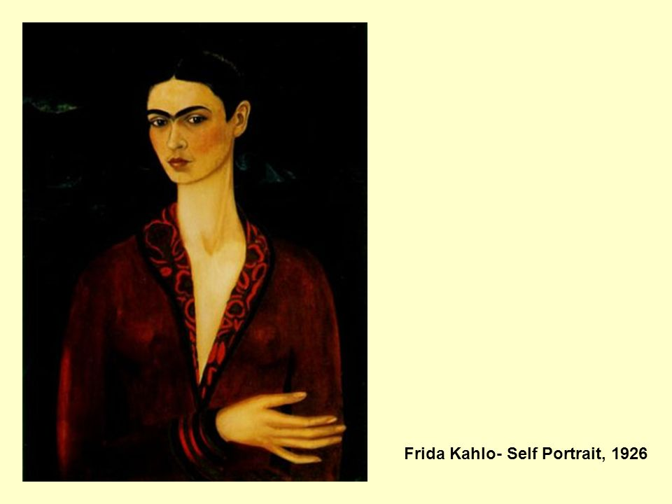 Frida Kahlo- Self Portrait, 1926