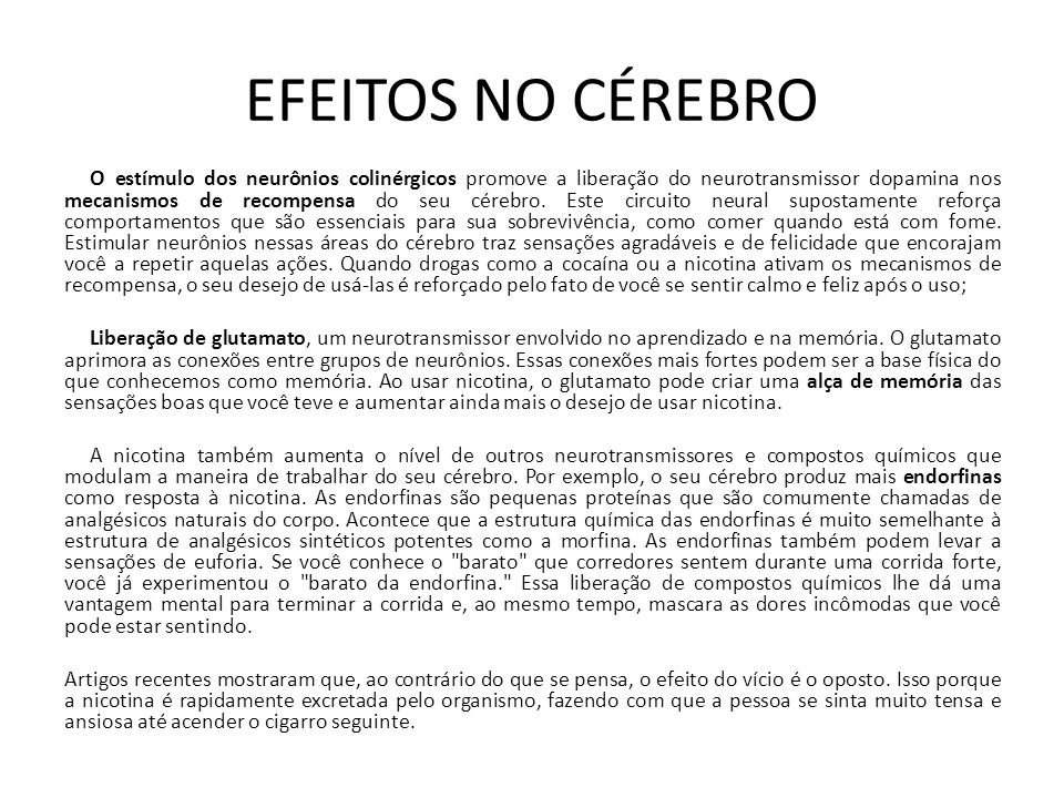 EFEITOS NO CÉREBRO