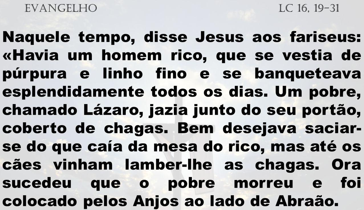 EVANGELHO Lc 16, 19-31