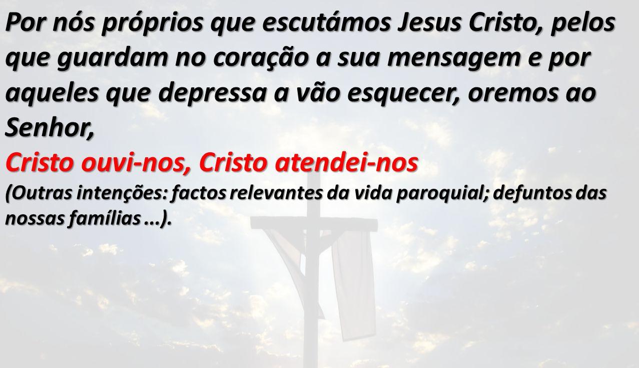 Cristo ouvi-nos, Cristo atendei-nos