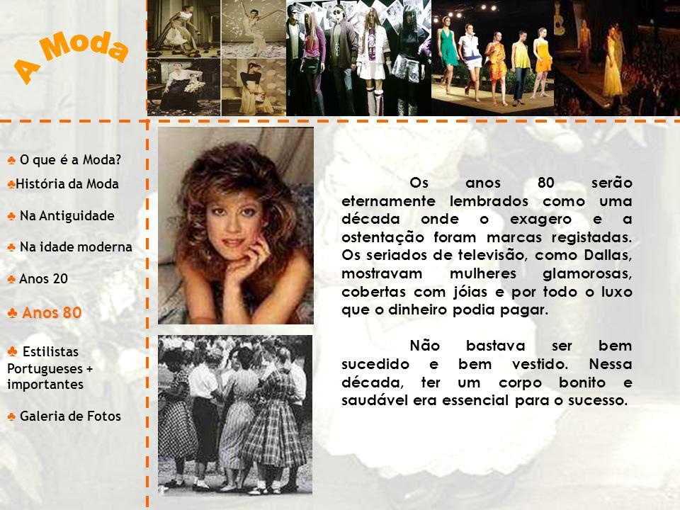 A Moda Anos 80 Estilistas Portugueses + importantes
