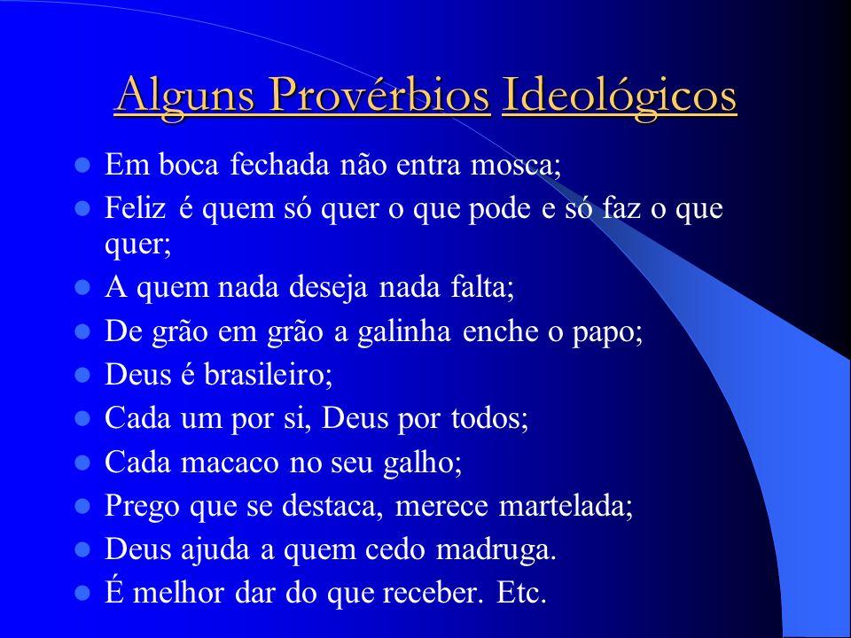 Alguns Provérbios Ideológicos