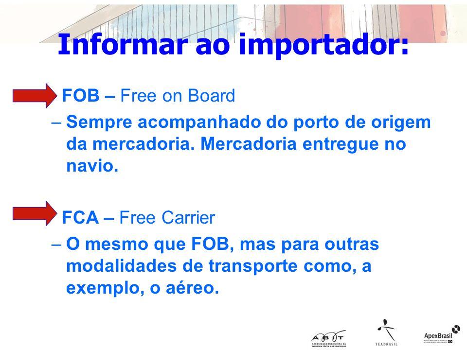 Informar ao importador: