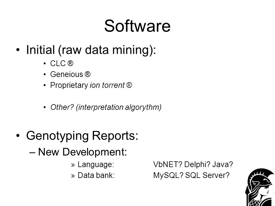 Software Initial (raw data mining): Genotyping Reports:
