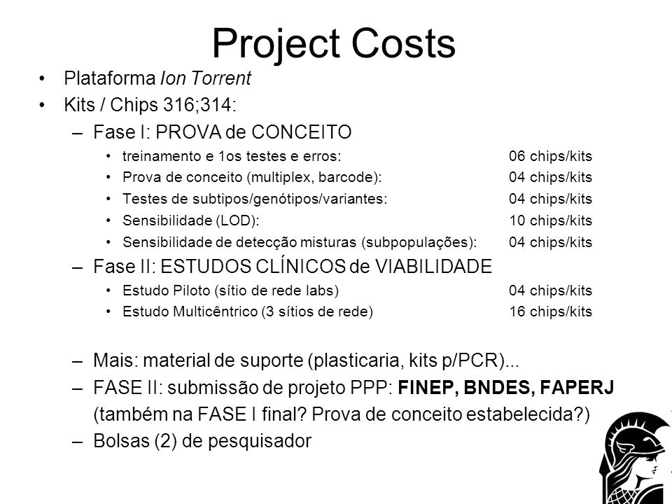Project Costs Plataforma Ion Torrent Kits / Chips 316;314: