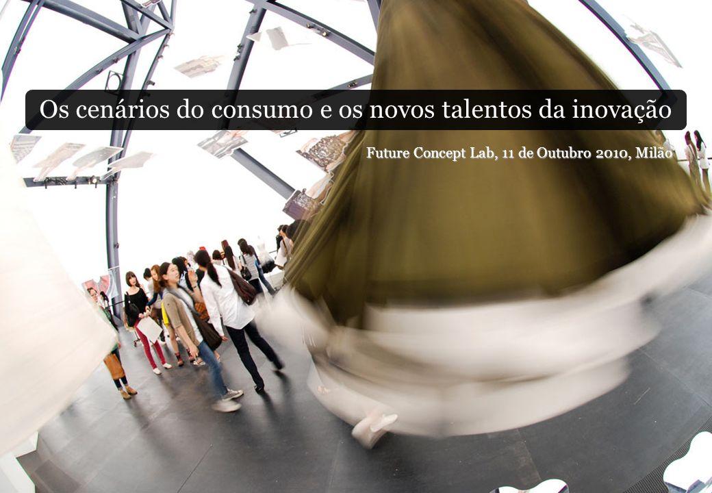 Os cenários do consumo e os novos talentos da inovação
