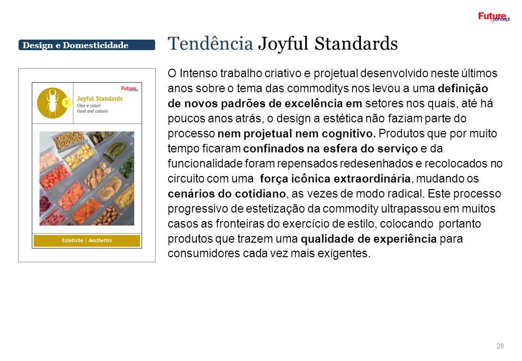 Tendência Joyful Standards