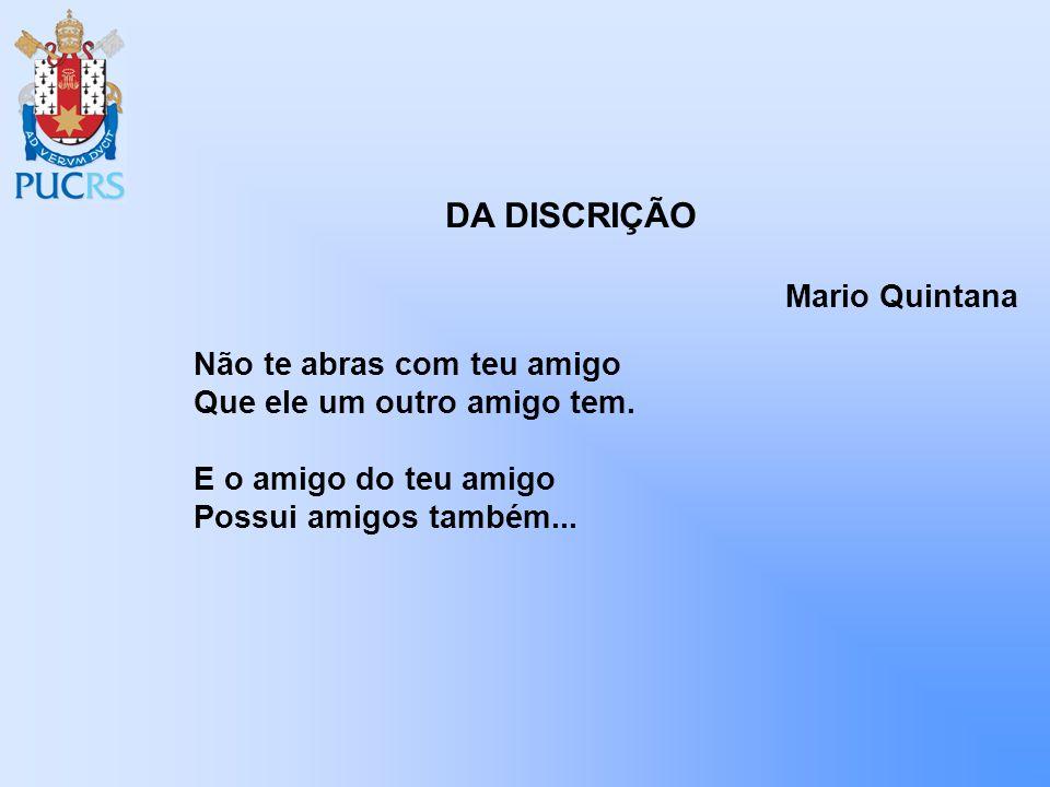 DA DISCRIÇÃO Mario Quintana